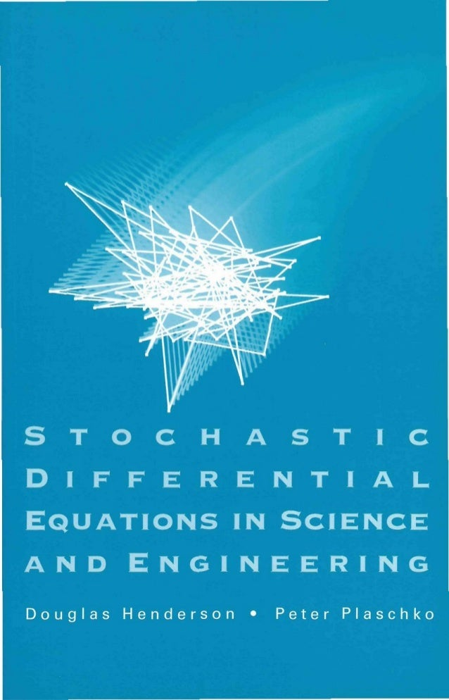 Henderson d., plaskho p.   stochastic differential equations in science and engineering