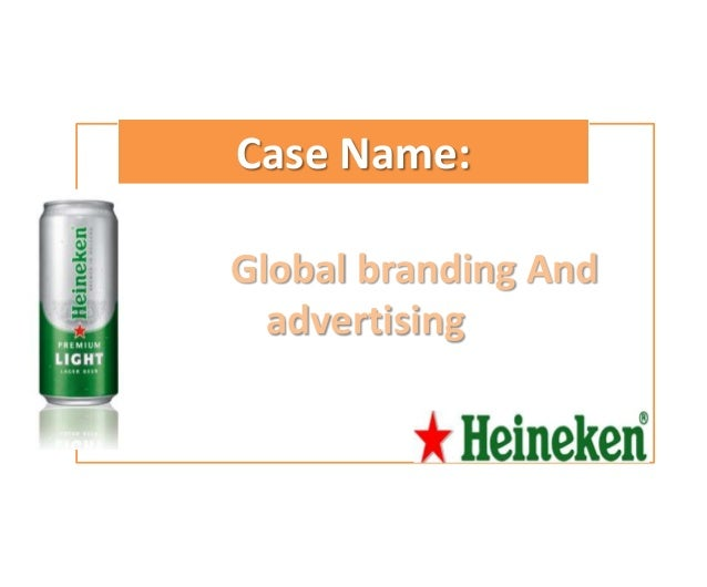 Case Name:Global branding And  advertising