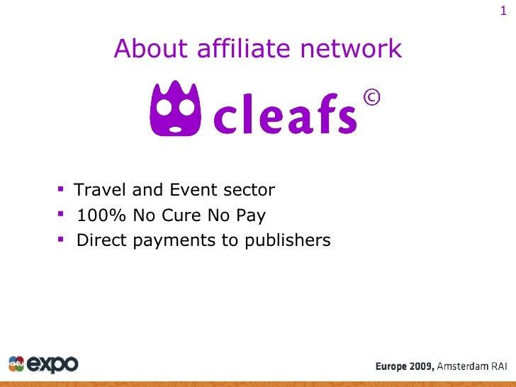 <ul><li>Travel and Event sector </li></ul><ul><li>100% No Cure No Pay </li></ul><ul><li>Direct payments to publishers </li...