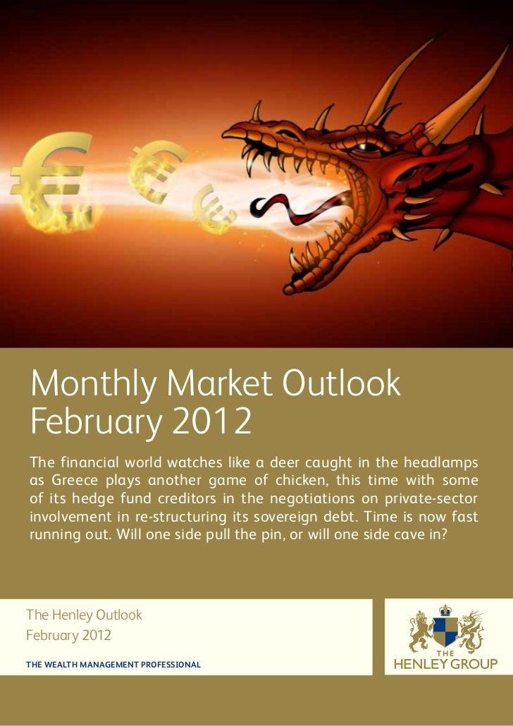 Henley Financial Market Outlook