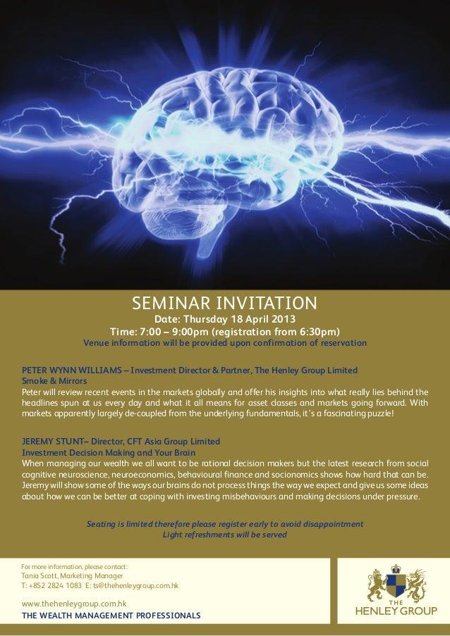 SEMINAR INVITATION                                        Date: Thursday 18 April 2013                               Time:...