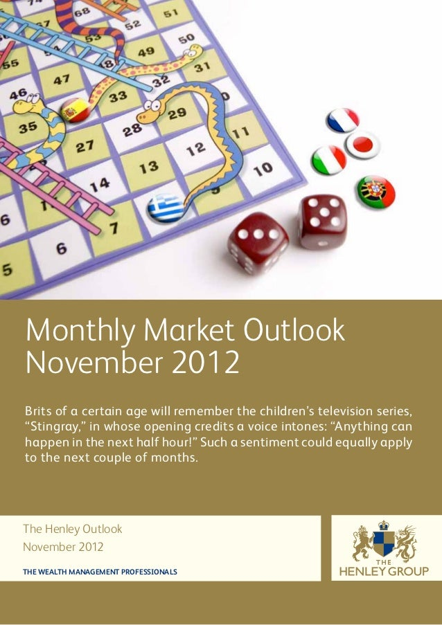 "Monthly Market OutlookNovember 2012Brits of a certain age will remember the children's television series,""Stingray,"" in wh..."