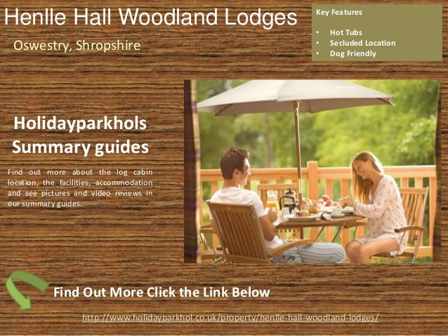 Henlle Hall Wooldand Lodges Near Oswestry in Shropshire