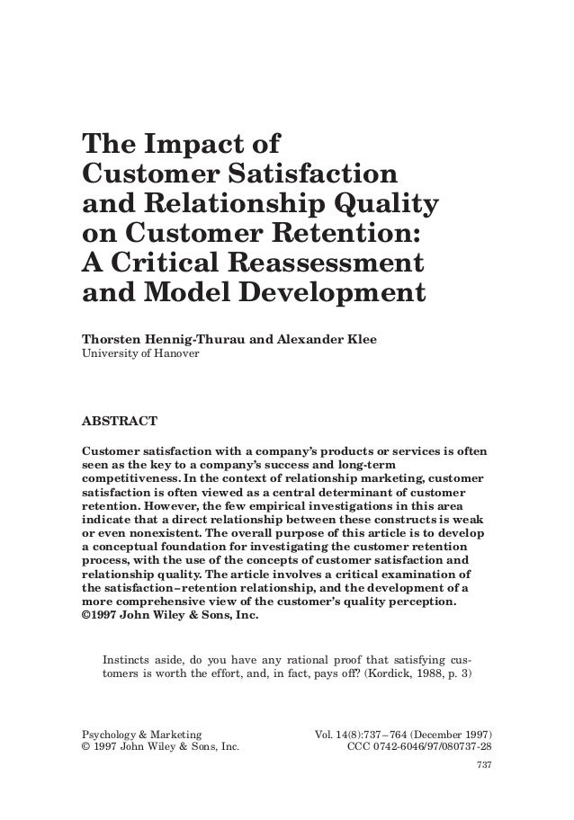 The Impact ofCustomer Satisfactionand Relationship Qualityon Customer Retention:A Critical Reassessmentand Model Developme...