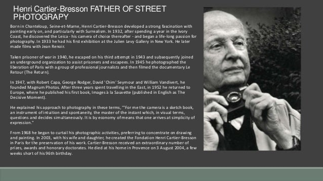 Henri Cartier-Bresson - the father of photojournalism
