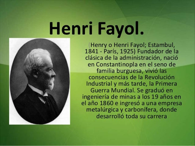 life and works of henri fayol Which one of the following principles that you are looking for a clarification on application in department stores management principles developed by henri fayol: 1.
