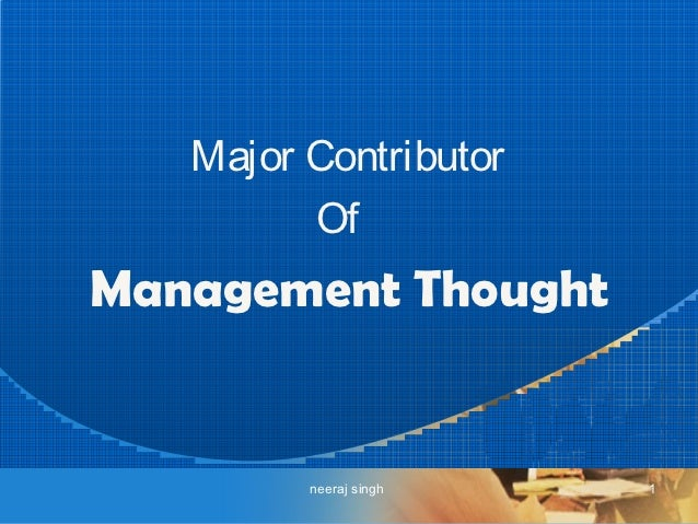 Major Contributor         OfManagement Thought         neeraj singh   1