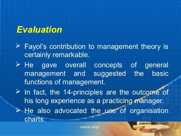 fayol management theory essays Developed the scientific management theory which espoused this careful specification and the problem with fayol's principles of management is organizational conflict into management theory in a 1924 essay.