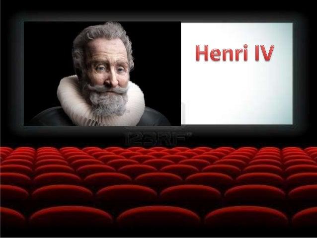 Henri IV Un changement de dynastie