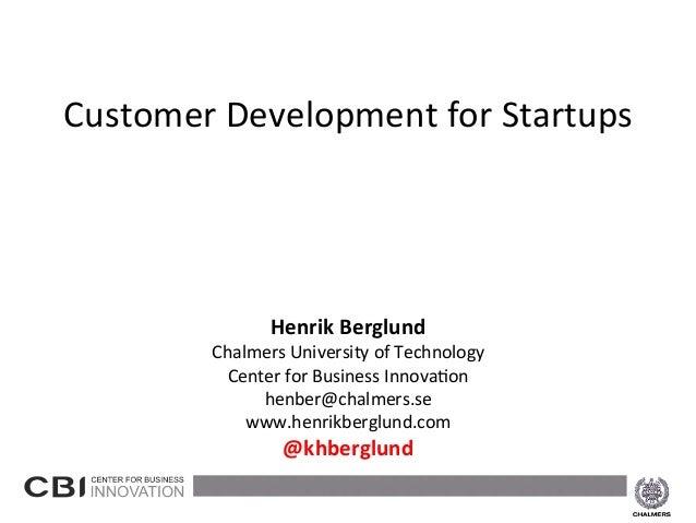 Henrik Berglund - Customer Development for startups