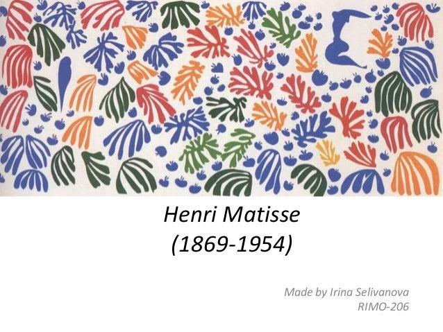 Henri Matisse (1869-1954) Made by Irina Selivanova RIMO-206