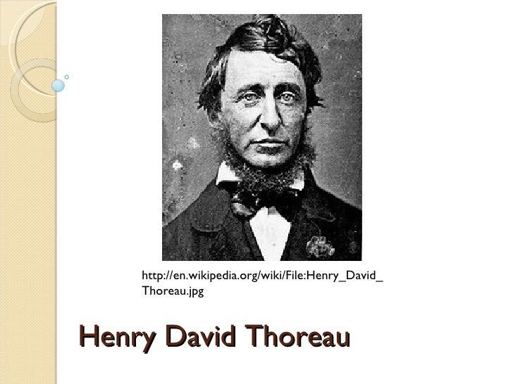 Henry David Thoreau http://en.wikipedia.org/wiki/File:Henry_David_Thoreau.jpg