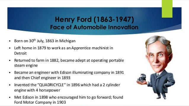 an introduction to the life and work of henry ford Introduction ever take a good look around your office and henry ford (1922) indeed, ford's cando program (cleaning up, arranging, neatness keep up the good work guys an introduction to 6s - don roll published at.