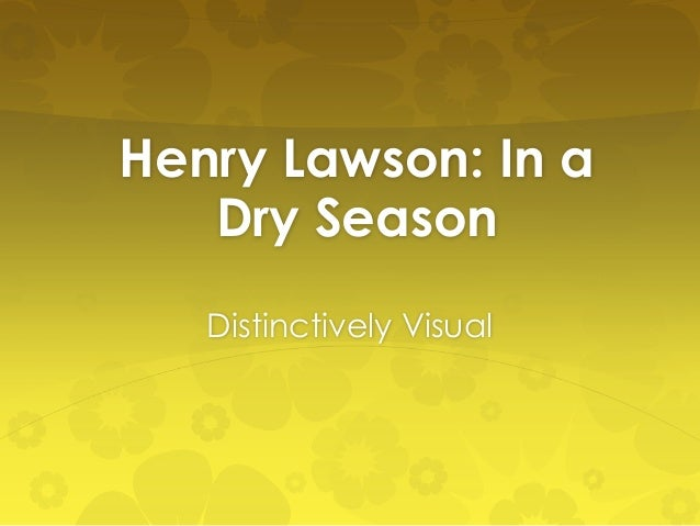 Distinctively visual essay henry lawson