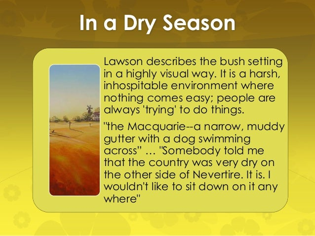Henry Lawson in a dry season summary