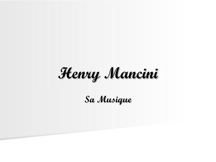 Henry Mancini Sa Musique
