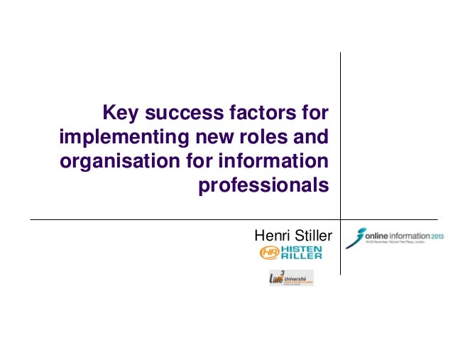 Henry Stiller Implementing New Roles For Information Professionals