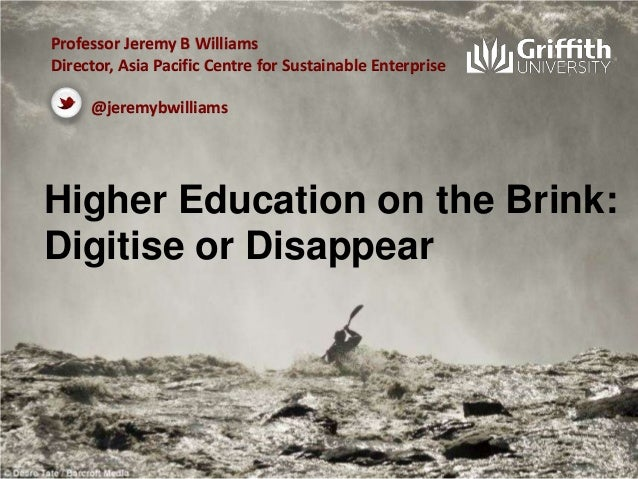 Professor Jeremy B Williams Director, Asia Pacific Centre for Sustainable Enterprise  @jeremybwilliams  Higher Education o...