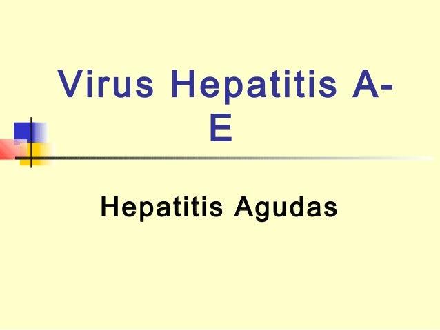 Virus Hepatitis AE Hepatitis Agudas