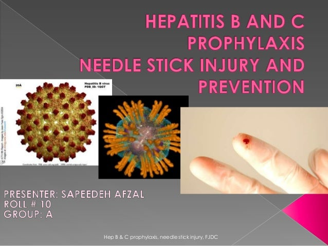 Hepatitis b and c prophylaxis