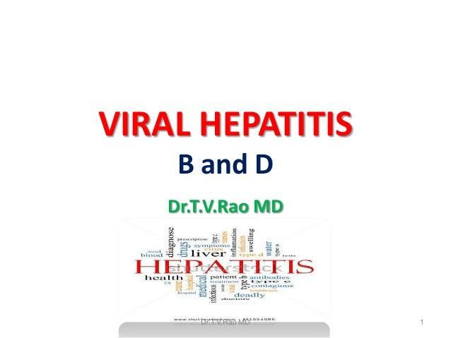 Viral Hepatitis B, D