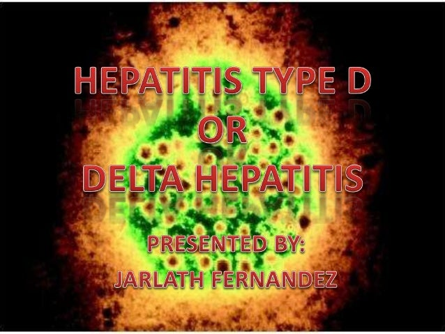 Hepatitis type D, E, F G
