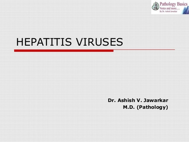 Hepatitis viruses - Heptatitis A, B, C, D and E, clinical features, epidemiology and lab diagnosis