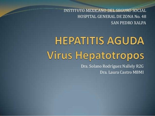 Hepatitis virus hepatotropos 3da llamada