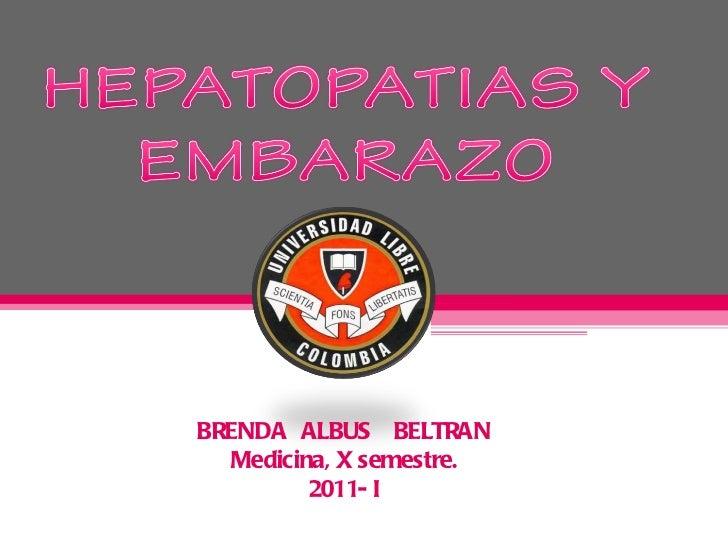 BRENDA  ALBUS  BELTRAN Medicina, X semestre. 2011- I