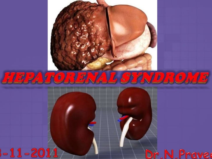 INTRODUCTION• Hepato Renal Syndrome (HRS) is a functional and reversible  form of renal failure , in patients with advance...
