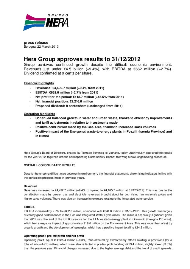 press releaseBologna, 22 March 2013Hera Group approves results to 31/12/2012Group achieves continued growth despite the di...