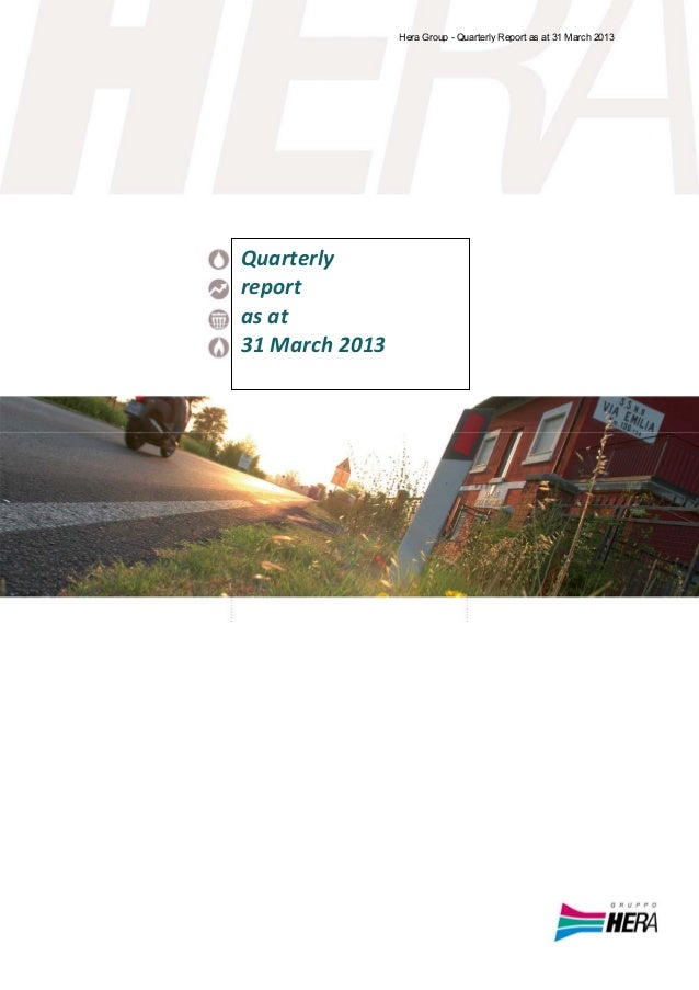 Quarterlyreportasat31March2013Hera Group - Quarterly Report as at 31 March 2013