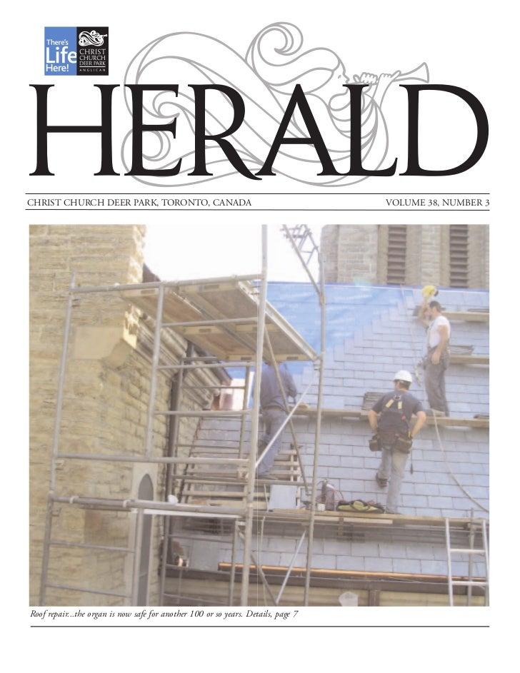 HERALDCHRIST CHURCH DEER PARK, TORONTO, CANADA                                           VOLUME 38, NUMBER 3Roof repair......