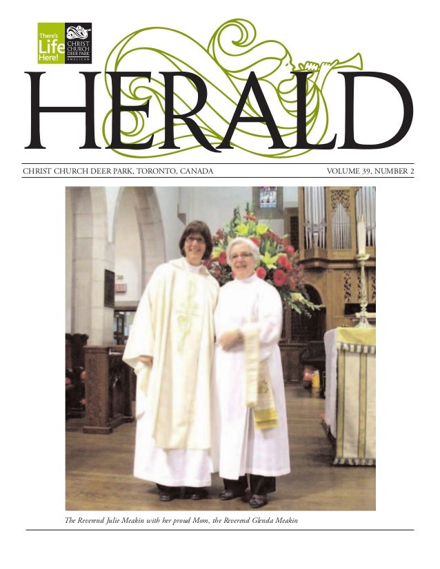 HERALDCHRIST CHURCH DEER PARK, TORONTO, CANADA VOLUME 39, NUMBER 2The Reverend Julie Meakin with her proud Mom, the Revere...