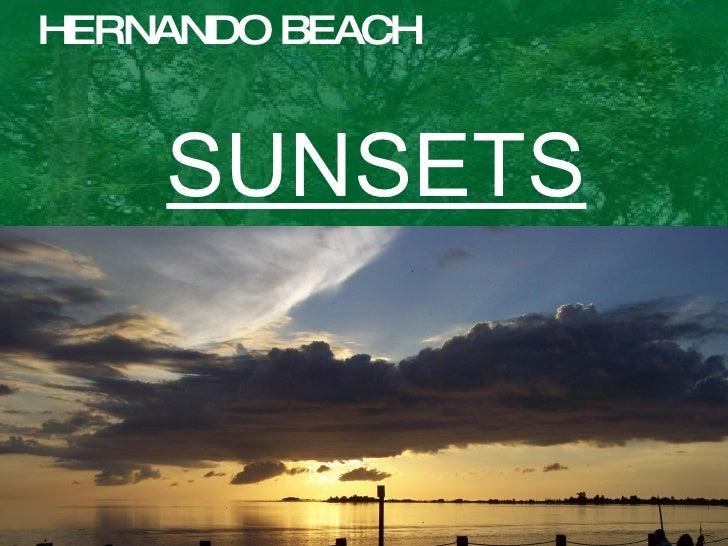 HERNANDO BEACH SUNSETS