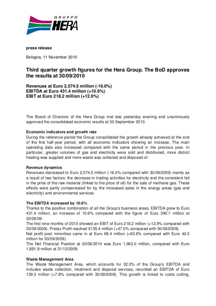 press releaseBologna, 11 November 2010Third quarter growth figures for the Hera Group. The BoD approvesthe results at 30/0...