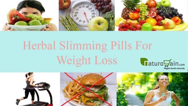 Natural Herbal Slimming Pills For Weight Loss That Are ...