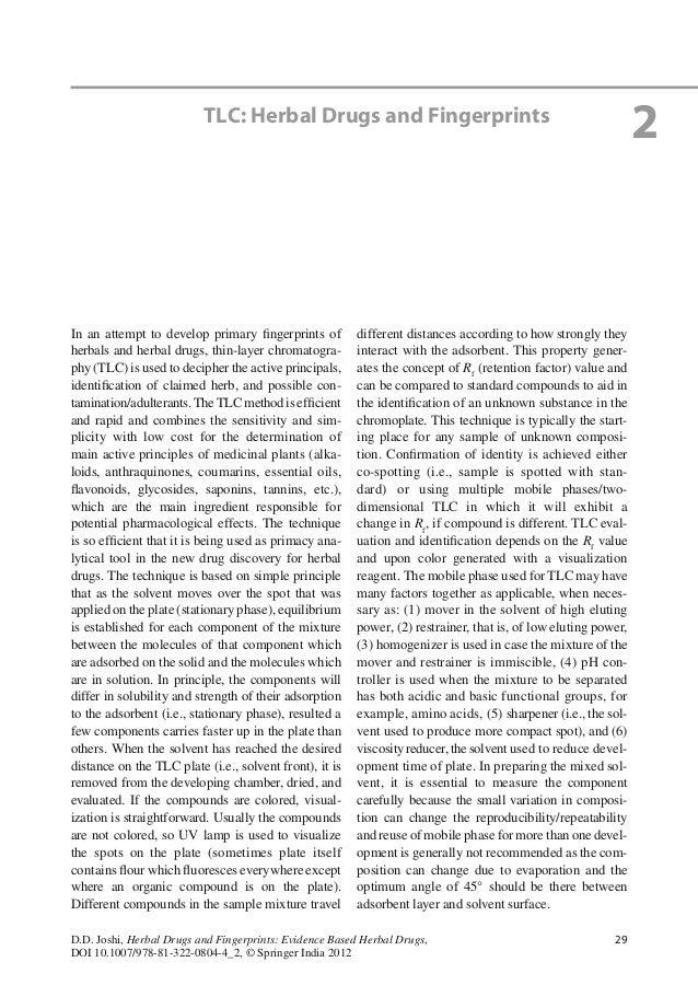 29D.D. Joshi, Herbal Drugs and Fingerprints: Evidence Based Herbal Drugs,DOI 10.1007/978-81-322-0804-4_2, © Springer India...
