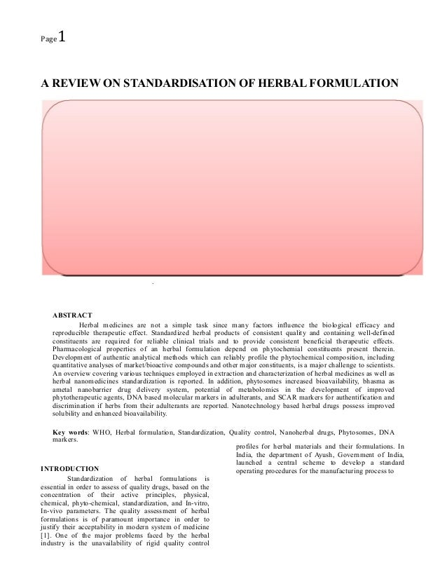 Page  1  A REVIEW ON STANDARDISATION OF HERBAL FORMULATION  .  ABSTRACT Herbal medicines are not a simple task since many ...