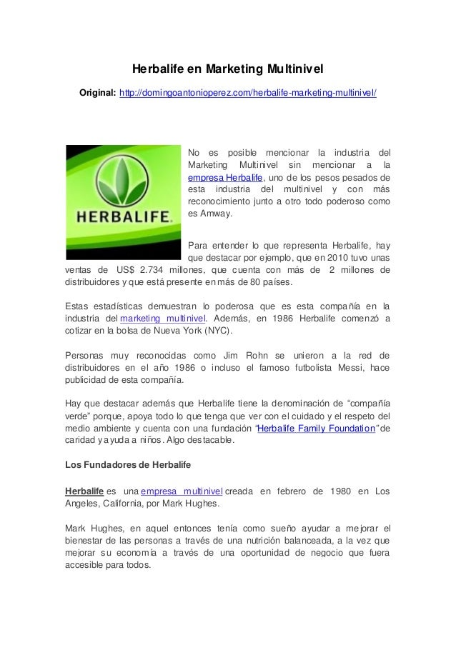 Herbalife en Marketing MultinivelOriginal: http://domingoantonioperez.com/herbalife-marketing-multinivel/No es posible men...