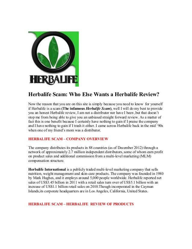Herbalife Scam: Who Else Wants a Herbalife Review?Now the reason that you are on this site is simply because you need to k...