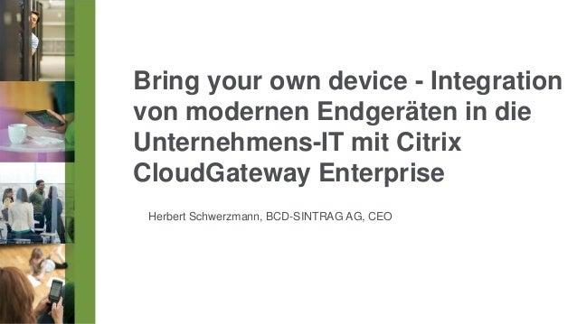 Herbert schwerzmann byod integration_von_modernen_endgeräten