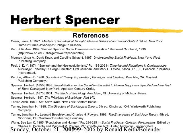 herbert spencerís influences and contributions to sociology essay Write an essay arguing either for or against herbert spencer: theory & social darwinism - studycom herbert spencer was one of the leading sociologists of his time and was an unlock your education herbert spencer: theory & social darwinism related study herbert spencer's lasting influence essay-- philosophy herbert spencer's lasting influence.