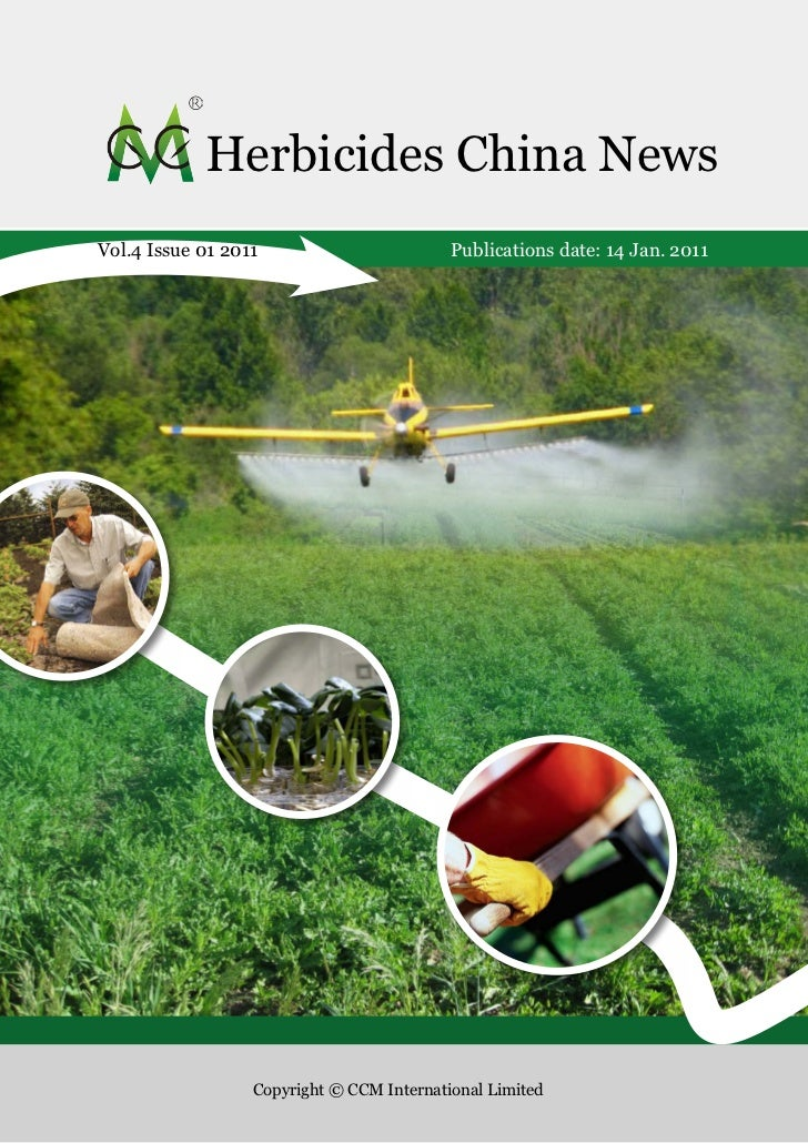 Herbicides China NewsVol.4 Issue 01 2011                        Publications date: 14 Jan. 2011                  Copyright...