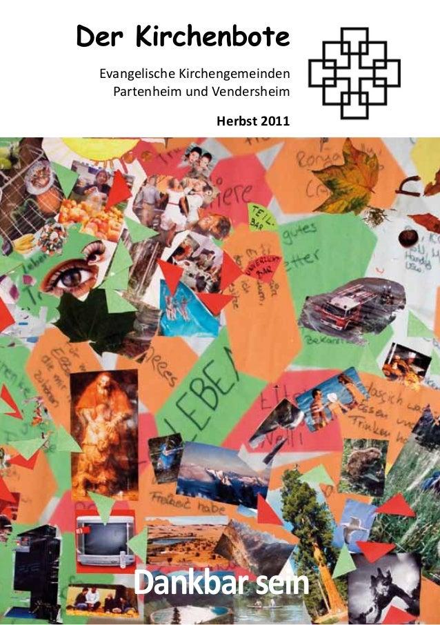 DankbarseinDer KirchenboteEvangelische KirchengemeindenPartenheim und VendersheimHerbst 2011