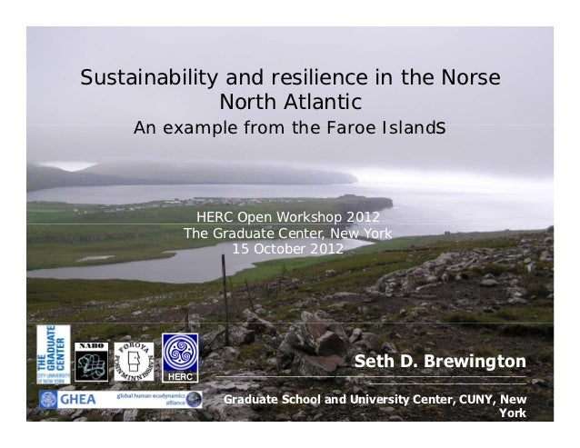 Sustainability and resilience in the Norse              North Atlantic     An example from the Faroe Islands           HER...