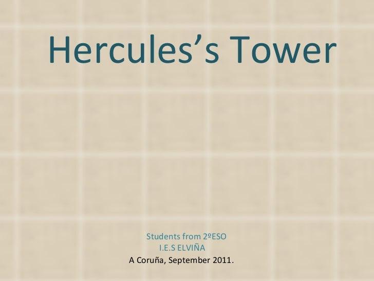 Hercules's Tower Students from 2ºESO I.E.S ELVIÑA A Coruña, September 2011.