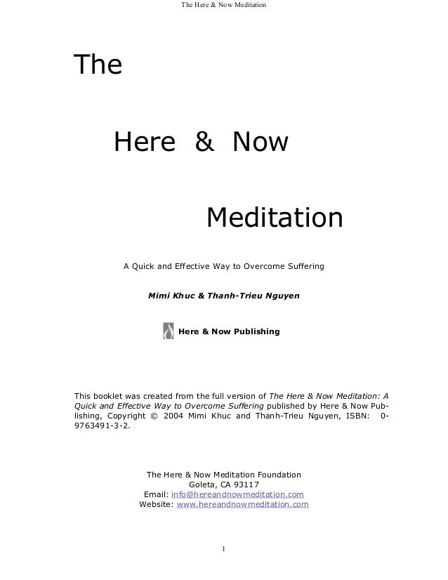 The Here & Now MeditationThe         Here & Now                                 Meditation            A Quick and Effectiv...