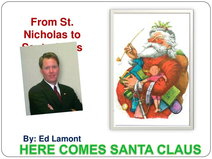 From St.Nicholas toSanta ClausBy: Ed Lamont