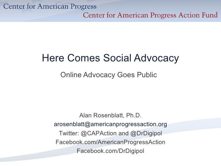 Here comes social advocacy (care2 webinar) 2010.09.28